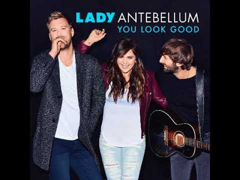 Lady Antebellum  You Look Good MP3 Free Download