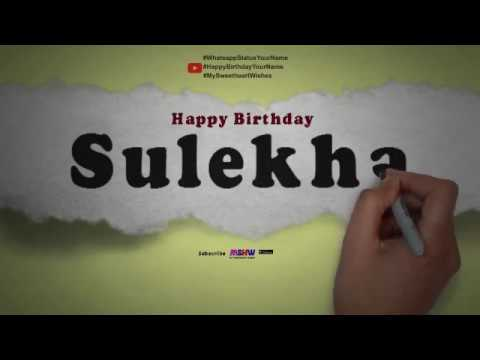 Happy Birthday Sulekha   Whatsapp Status Sulekha