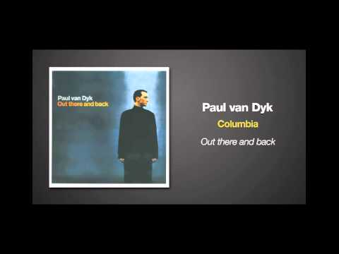 Paul van Dyk - Columbia