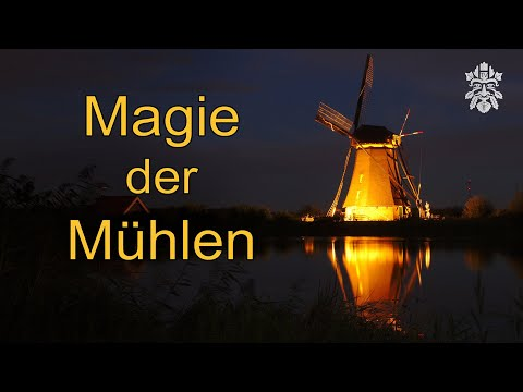 Magie der Mühlen
