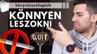 hogyan lehet könnyedén leállítani a dohányzást david carr a dohányzásról való leszokás egyszerű módja