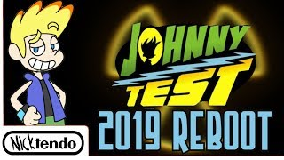How to Reboot Johnny Test for 2019