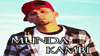 Munda - Kambi (Full Song) | Golden Sanghera | Sukh -E | Latest Punjabi Song 2k18