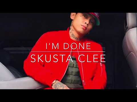 I'm done - Skusta Clee (new song2020)