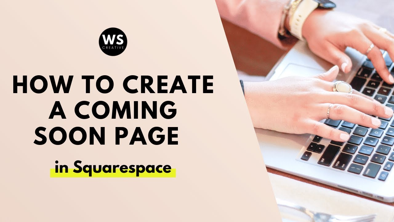 How to Create a Coming Soon Page in Squarespace (2021)