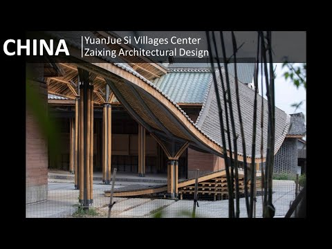 CHINA   YuanJue Si Villages Center Zaixing Architectural Design