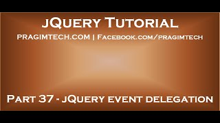 jQuery Event Delegation