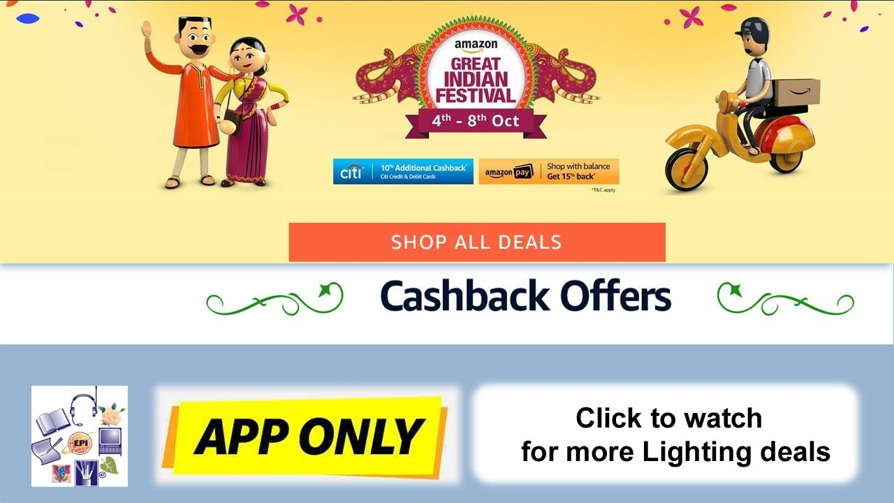 Golden Hour Deals On Amazon Great Indian Festival Offers 2017!! Save Money  !! Get Cash Back Offer
