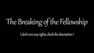 The Breaking of the Fellowship (1 Hour) - Lord of the Rings