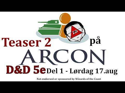 Teaser 2 RullD20 på Arcon DnD 5e Del 1