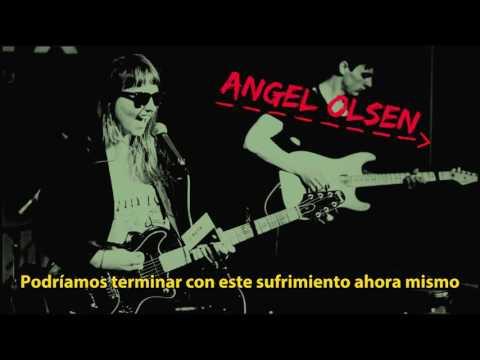 Angel Olsen - Shut Up Kiss Me (subtitulos español)