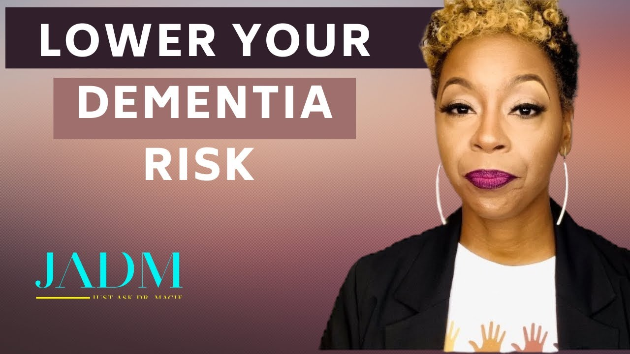 Caring for Someone with Dementia: How To Lower Your Dementia Risk | Dr. Macie Vlogs