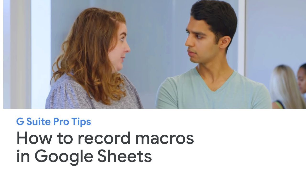 Think macro: record actions in Google Sheets to skip