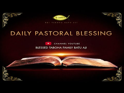 DAILY PASTORAL BLESSING   GANGGUAN TERHADAP GAIRAH HIDUP   #93   24 September 2020