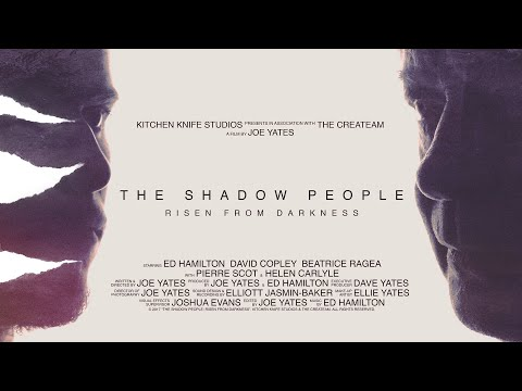 """""""The Shadow People: Risen From Darkness"""" - Short Film"""