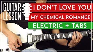 Tutorial Gitar Listrik I Don't Love You 🎸 Pelajaran Gitar My Chemical Romance | TABs + Solo |