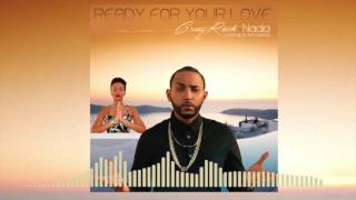Cruz Rock Ft Nadia - Ready For Your Love  | Official Audio | March 2017