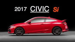 2017 Honda Civic Si: Everything You Need To Know