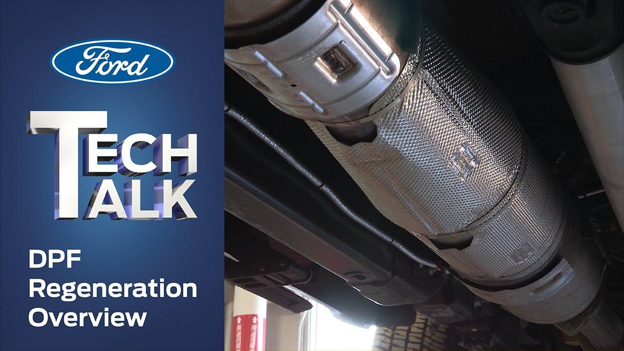 DPF Regeneration Overview | Ford Tech Talk