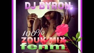 dj byron   Zouk mix 100% fenm (mix juin 2015)