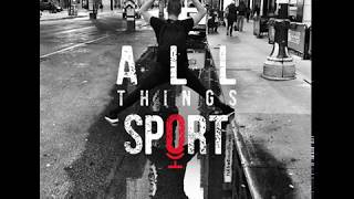 All Things Sport PODCAST - Challenging yourself with Sarah Williams