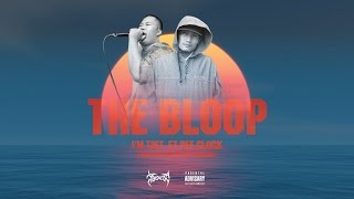 Download lagu THE BLOOP - I'M TIST ft.PEE CLOCK [Full Audio]