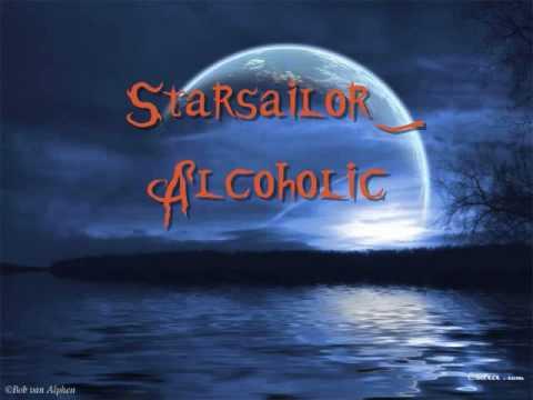 Starsailor- Alcoholic (Lyrics)