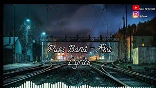 Pass band - aku (Lyrics)