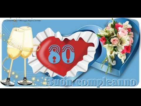 80 Anni Buon Compleanno Youtube