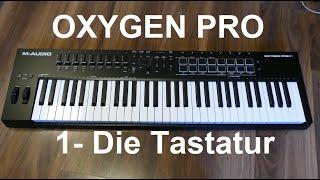 M-AUDIO OXYGEN PRO - Teil 1 - Die Tastatur