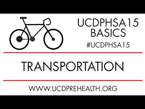 UCDPHSA15 Basics: Transportation