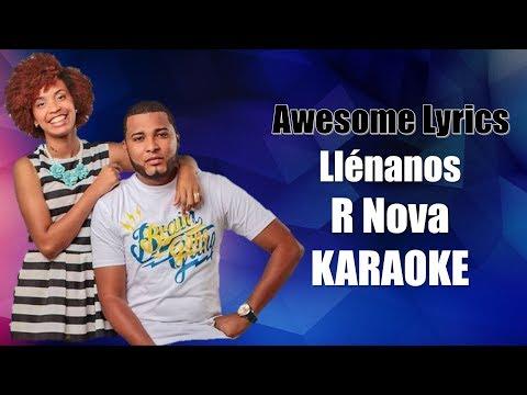 Llénanos - R Nova (Karaoke)