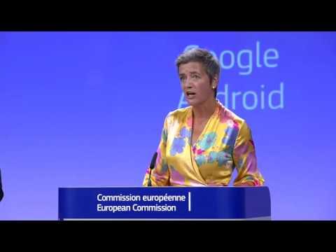 European Commission fines Google €4.34 billions for breaching EU antitrust rules