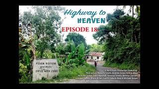 Highway to Heaven RADIO DRAMA EP. 18