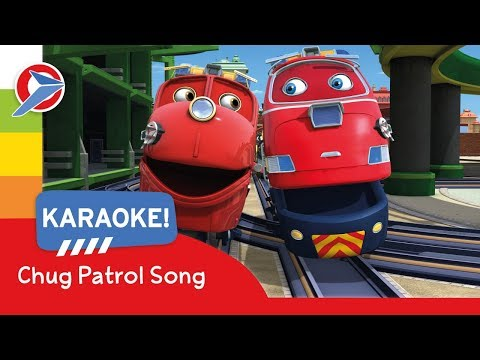 Chuggington - Chug Patrol Song - Karaoke - Cartoons for Children!