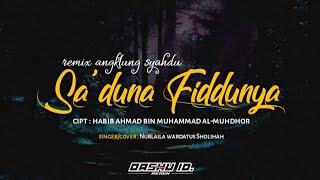 Download lagu SA'DUNA FIDDUNYA - remix angklung syahdu - OASHU id remix