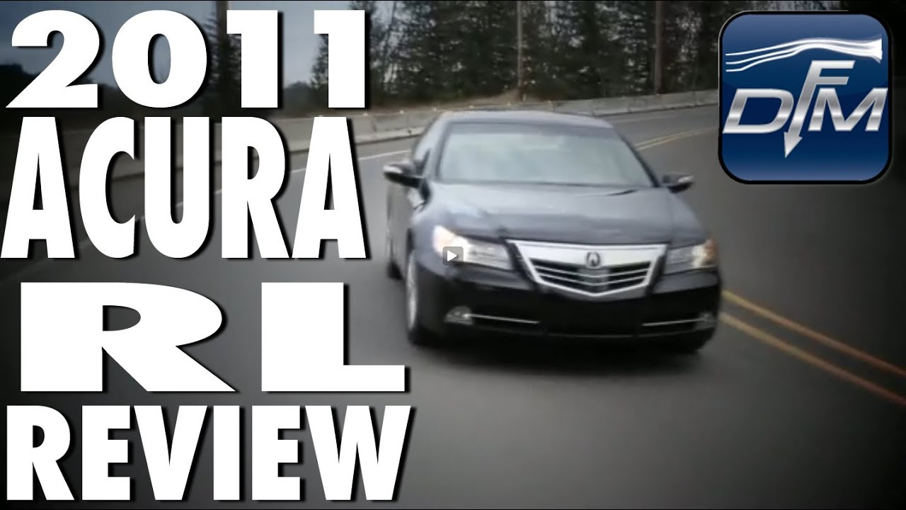 downforce motoring 2011 acura rl review youtube