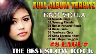 Slow Rock Indonesia ENO VIOLA  + Top laguterbaik