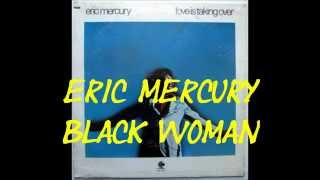 Eric Mercury - Black Woman
