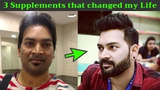 3 Supplements that changed my life. Hindi #VLOG 3
