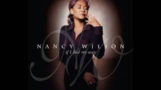 Watch Nancy Wilson If I Had My Way video