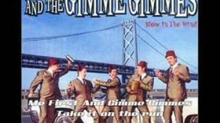 Me First And The Gimme Gimmes - Take it on the run