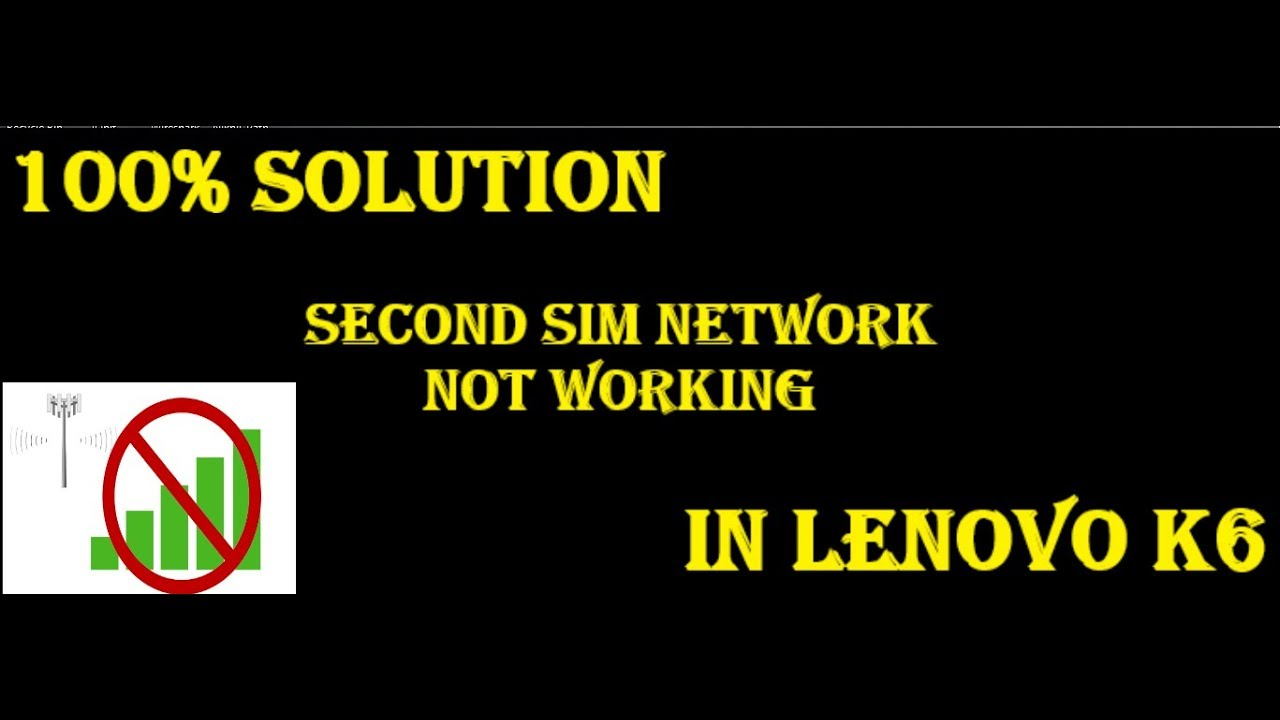 How To Fix Unknown Network BaseBand Issue In Lenovo K6 Note