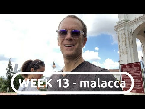 a 24-HOUR dash to MALACCA, MALAYSIA :: WEEK 13