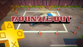Roundabout PS Plus Free Game From November 2018 - December 2018