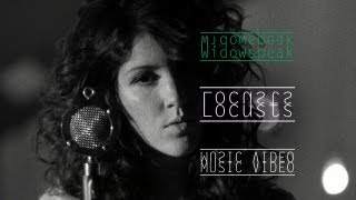 "Widowspeak - ""Locusts"" (Official Music Video)"
