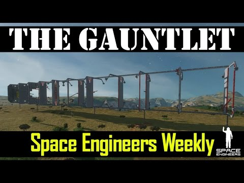THE BEST SHIPS YOU'VE NEVER SEEN AND THE GAUNTLET – Space Engineers News – Week 3