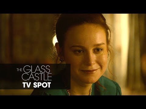 "The Glass Castle (2017) – ""Critics Rave"" Official TV Spot"