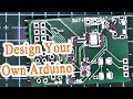 Design Your Own Arduino and Manufacture it from JLCPCB - (Part1)