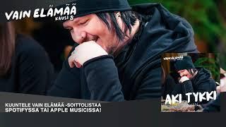 Aki Tykki - Kauan Vain elm 2018